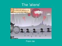 The 'aliens'