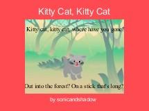 Kitty Cat, Kitty Cat