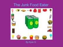 The Junk Food Eater