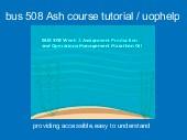 bus 508 Ash course tutorial / uophelp