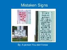 Mistaken Signs