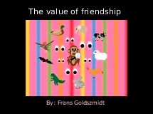 The value of friendship