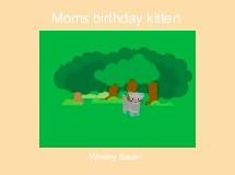 Moms birthday kitten