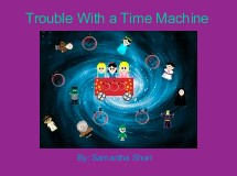 Trouble With a Time Machine