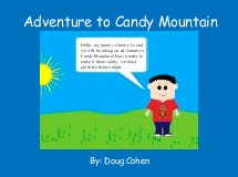 Adventure to Candy Mountain