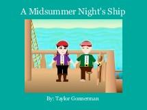 A Midsummer Night's Ship