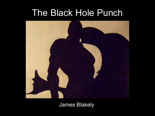 """""""The Black Hole Punch"""" - Free Books & Children's Stories ..."""