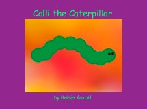 Calli the Caterpillar
