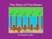 The Story of Five Bears