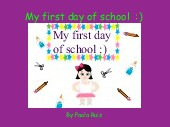 My first day of school  :)