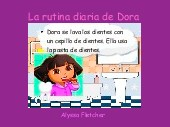 La rutina diaria de Dora