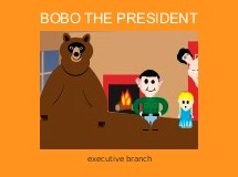 BOBO THE PRESIDENT