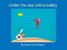 Under the sea online safety