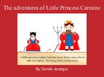 The adventures of Little Princess Carmine