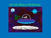 Ich bin Marco McEnroe