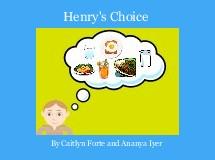 Henry's Choice