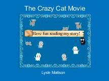 The Crazy Cat Movie