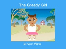 The Greedy Girl