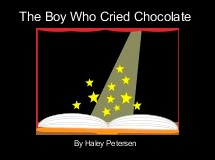 The Boy Who Cried Chocolate