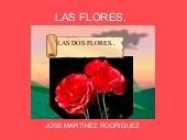 LAS FLORES.