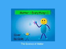 The Science of Matter