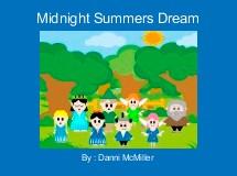 Midnight Summers Dream