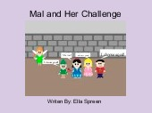 Mal and Her Challenge