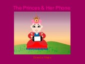 The Princes & Her Phone