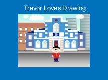 Trevor Loves Drawing