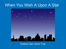 When You Wish A Upon A Star