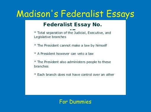 Essay cause and effect about divorce Essay    Of The Federalist Papers