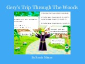 Gery's Trip Through The Woods