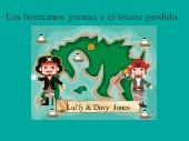 Los hermanos  piratas y el tesoro perdido