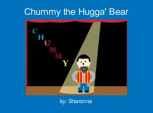 Chummy the Hugga' Bear