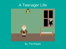 A Teenager Life