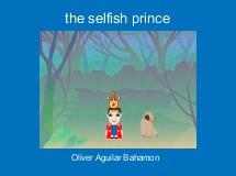 the selfish prince