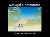 McDugal's Adventures