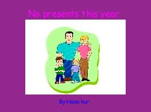 No presents this year
