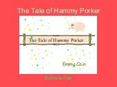 The Tale of Hammy Porker