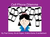Cell Phone Dilemma