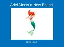 Ariel Meets a New Friend