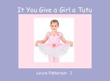 It You Give a Girl a Tutu