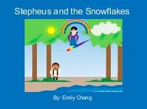 Stepheus and the Snowflakes