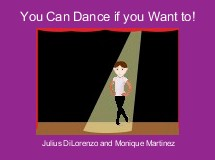 You Can Dance if you Want to!