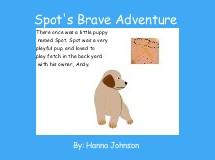 Spot's Brave Adventure