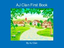 AJ Clan First Book