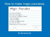 How to make magic pancakes