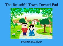 The Beautiful Town Turned Bad
