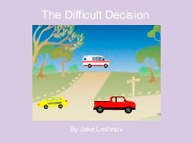 The Difficult Decision