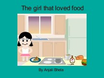 The girl that loved food